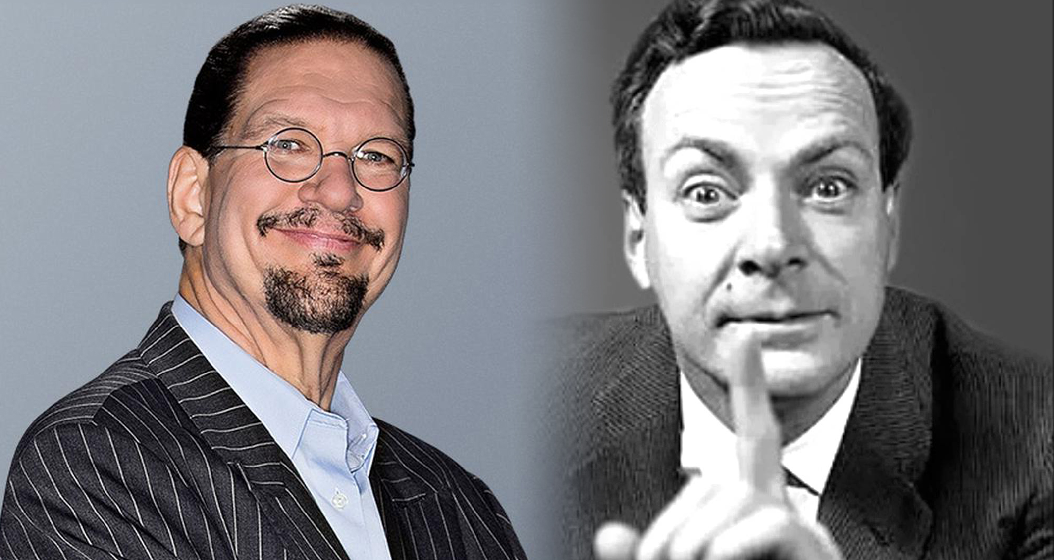 Penn Jillette and Richard Feynman | toddregoulinsky.com