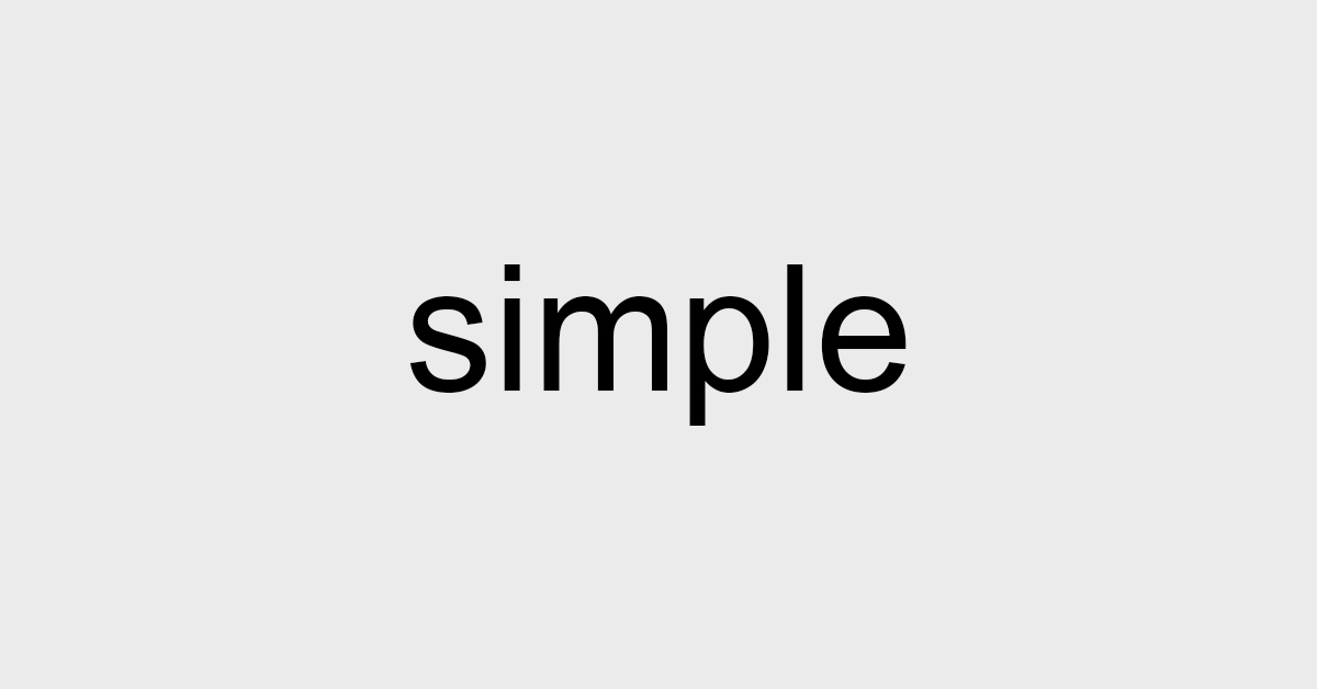 Keep It Simple(r) Stupid!