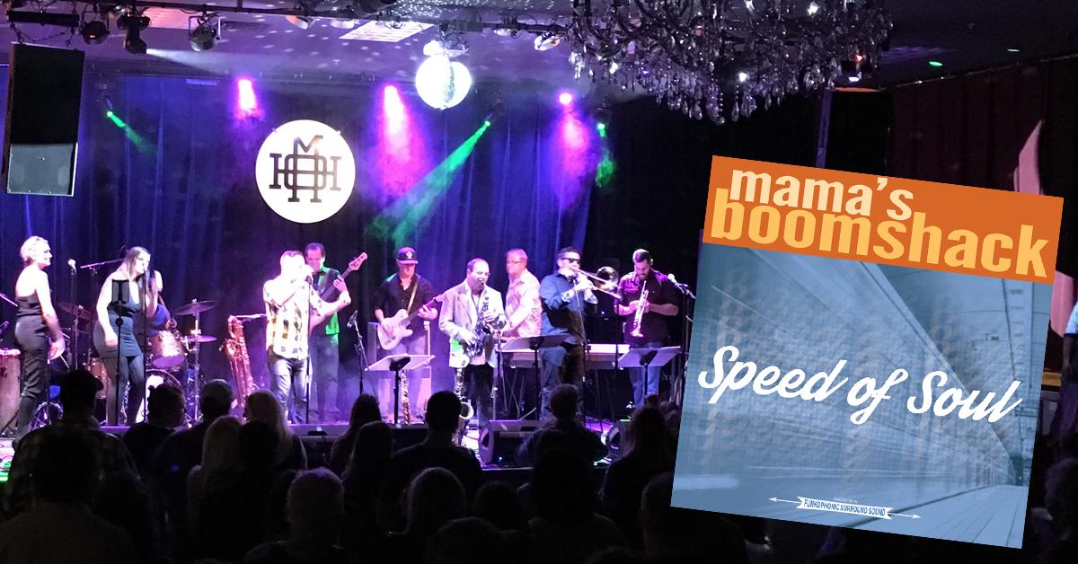 Mama's Boomshack | Speed Of Soul | Portland House Of Music | toddregoulinsky.com